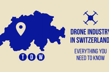 Drone Industry in Switzerland